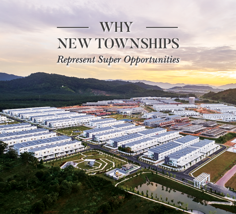Here's Why New Townships Represent Super Opportunities – A.H.A!
